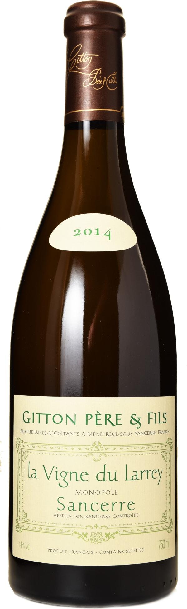 Gitton Père & Fils Sancerre la Vigne du Larrey 2014