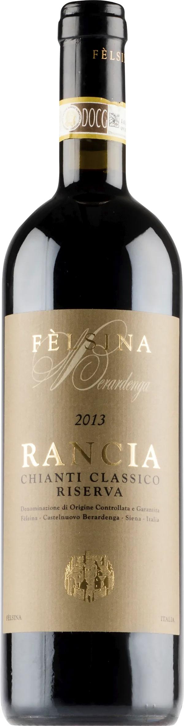 Fèlsina Rancia Chianti Classico Riserva 2013