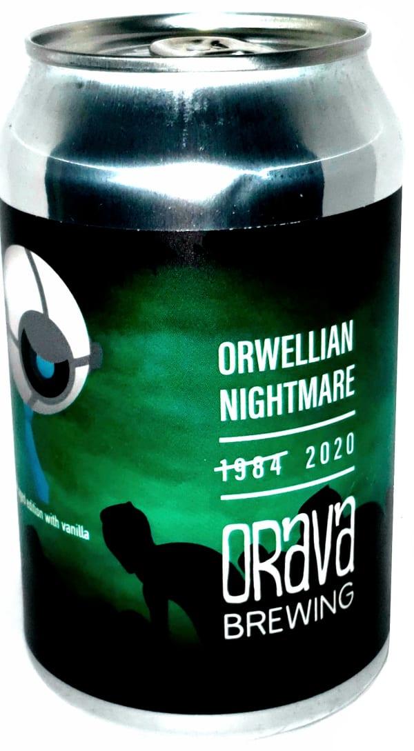 Orava Orwellian Nightmare 2020 burk