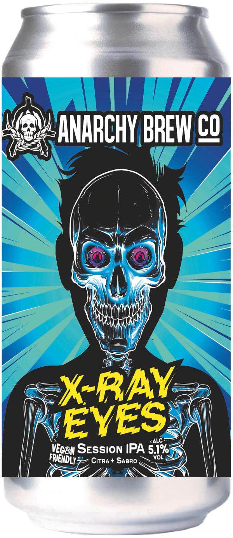 Anarchy X-Ray Eyes Session IPA burk