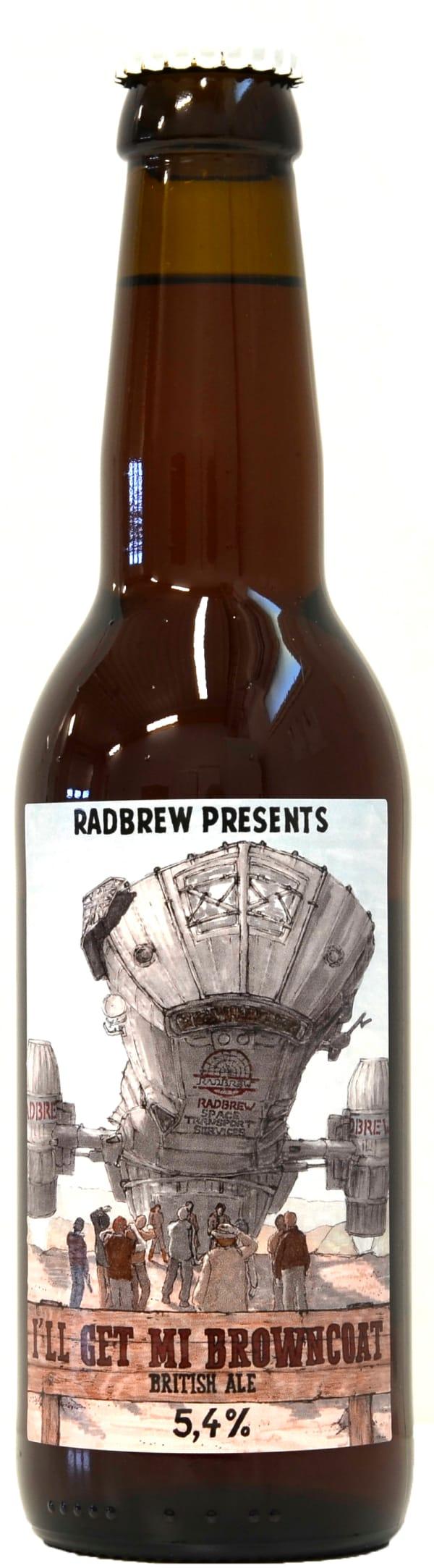 Radbrew I'll Get Mi Browncoat